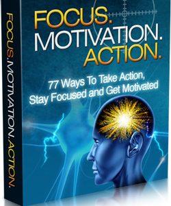 003 – Focus, Motivation, Action PLR