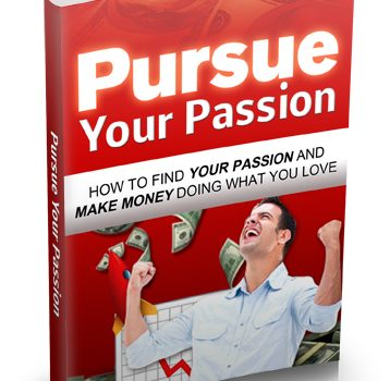 030 – Pursue Your Passion PLR