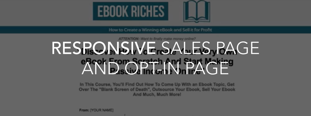 Update: Responsive Sales Page And Opt-in Page