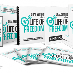 074 – Goal Setting To Live A Life Of Freedom PLR